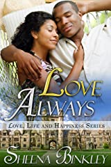Love Always (Love, Life, & Happiness Book 5) Kindle Edition