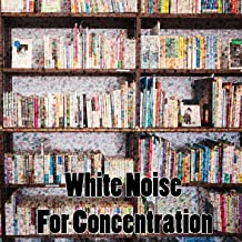 White Noise For Concentration