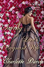 Saving the Lord's Pregnant Wife: Regency Romance (The Montcrieffs of Castleton Book 3)