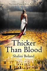 Thicker Than Blood (Marchwood Vampire Series Book 2) (English Edition) Format Kindle