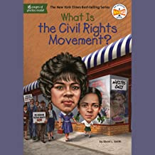 What Is the Civil Rights Movement?: What Was?