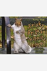 Frisky Brisky Hippity Hop Hardcover