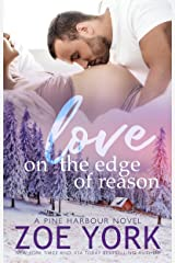 Love on the Edge of Reason (Pine Harbour Book 8) Kindle Edition