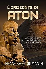 L'Orizzonte di Aton Formato Kindle