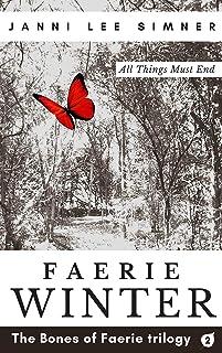 Faerie Winter: Book 2 of the Bones of Faerie Trilogy