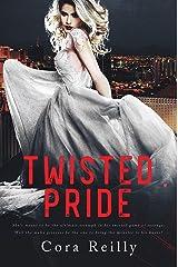 Twisted Pride: A Dark Mafia Romance (The Camorra Chronicles Book 3) (English Edition) Format Kindle