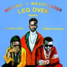 Leg Over (feat. French Montana & Ty Dolla $ign) [Remix] [Explicit]