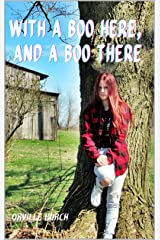 With A Boo Here, And A Boo There: Book Two of E.I.E.I.O. Trilogy Kindle Edition
