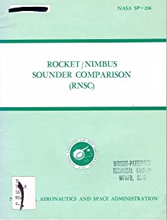 ROCKET / NIMBUS SOUNDER COMPARISON (RNSC), NASA SP-296, meeting report 23-24 March, 1971, Wallops Station, Wallops Island, Virginia