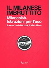 Permalink to Il milanese imbruttito. Milanesità. Istruzioni per l'uso PDF