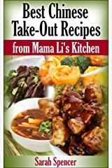 Best Chinese Take-out Recipes from Mama Li's Kitchen Kindle Edition