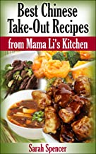 Best Chinese Take-out Recipes from Mama Li's Kitchen