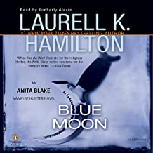 Blue Moon: An Anita Blake, Vampire Hunter Novel