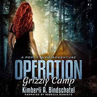 Operation Grizzly Camp: An Edge-of-Your-Seat Survival Thriller: Poppy McVie Mysteries, Book 3
