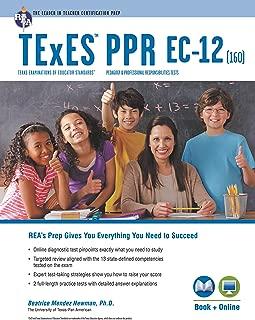 TExES PPR EC-12 (160) Book + Online (TExES Teacher Certification Test Prep)