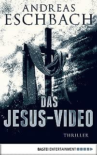 Das Jesus-Video: Thriller (Jesus Video 1) (German Edition)