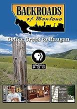 Backroads of Montana Coffee Creek to Haugan