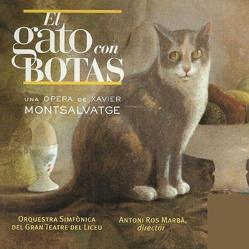 El Gato con Botas: Fin del Primer Cuadro