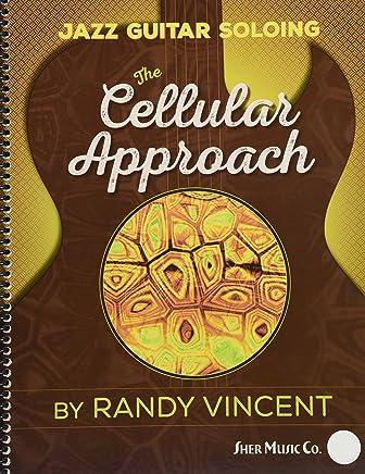 Jazz Guitar Soloing: Cellular Approach (Guitar Solo)