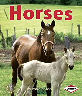 Horses (First Step Nonfiction ― Farm Animals)