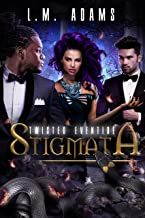 Stigmata (Twisted Eventide-9)