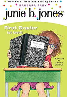 Junie B., First Grader (at Last!) (Junie B. Jones