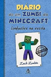 Diário de Um Zumbi do Minecraft. Confusões na Escola (Em Portuguese do Brasil)