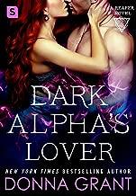 Dark Alpha's Lover: A Reaper Novel (Reapers Book 4)