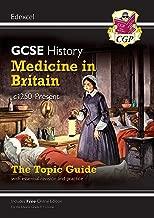 New Grade 9-1 GCSE History Edexcel Topic Guide - Medicine in Britain, c1250-present (CGP GCSE History 9-1 Revision)