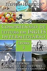 Compreensão de Leitura em Inglês Intermediário – Livro 3 (COM ÁUDIO) (English Edition) eBook Kindle