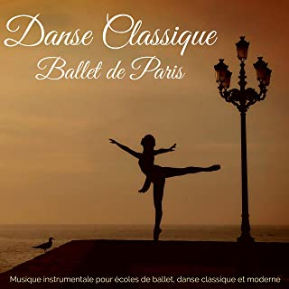 Danse Classique Ballet de Paris – Musique instrumentale pour écoles de ballet, danse classique et moderne