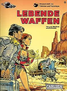 Valerian und Veronique 14: Lebende Waffen (German Edition)