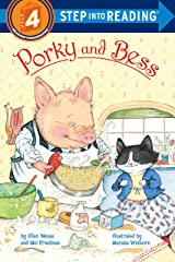Porky and Bess (Step into Reading) Paperback