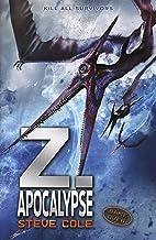 Z. Apocalypse (Z Rex Trilogy)