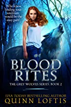 Blood Rites: Book 2 of the Grey Wolves Series