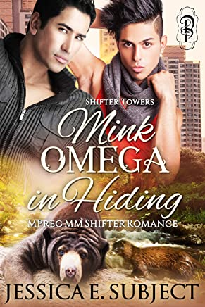 Mink Omega in Hiding: An MM Mpreg Shifter Romance (Shifter Towers Book 2) (English Edition)