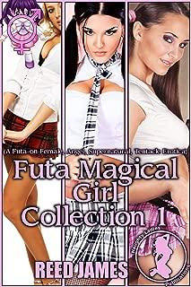 Futa Magical Girl Collection 1: (A Futa-on-Female, Angel, Supernatural, Tentacle Erotica)