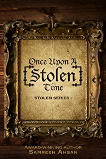 Once Upon A [Stolen] Time: [Stolen] Series 1