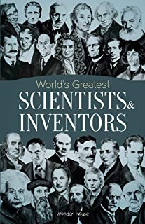 World's Greatest Scientists & Inventors : Biographies of Inspirational Personalities For Kids