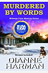 Murdered by Words: Midwest Cozy Mystery Series Kindle Edition