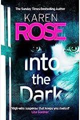 Into the Dark (The Cincinnati Series Book 5): the absolutely gripping Sunday Times Top Ten bestseller (Cincinnati 5) Kindle Edition