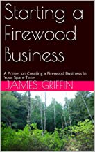 starting a firewood business