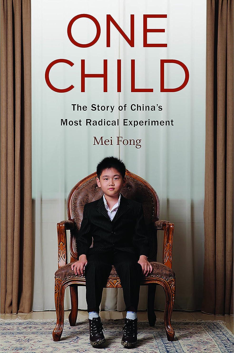 放棄された賭け直立One Child: The Story of China's Most Radical Experiment (English Edition)