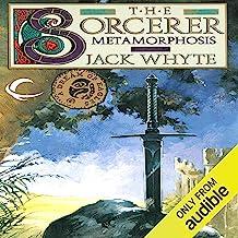 Metamorphosis: The Sorcerer, Volume II: Camulod Chronicles, Book 6