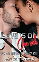Love Is On Our Side: BWWM and Billionaire Romance Novel (English Edition)