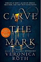 Carve the Mark (Carve the Mark, Book 1) Kindle Edition