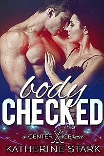 Body Checked: A Bad Boy Hockey Romance (Center Ice Book 1)