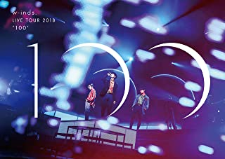 """w-inds. LIVE TOUR 2018 """"100"""" [通常盤DVD]"""