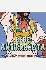 Bebé Antirracista (Spanish Edition) Kindle Edition