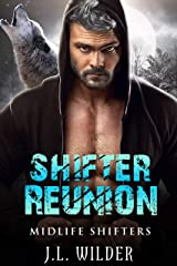 Shifter Reunion (Midlife Shifters Book 4) Kindle Edition